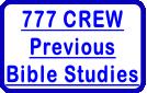 777 CREWPreviousBible Studies